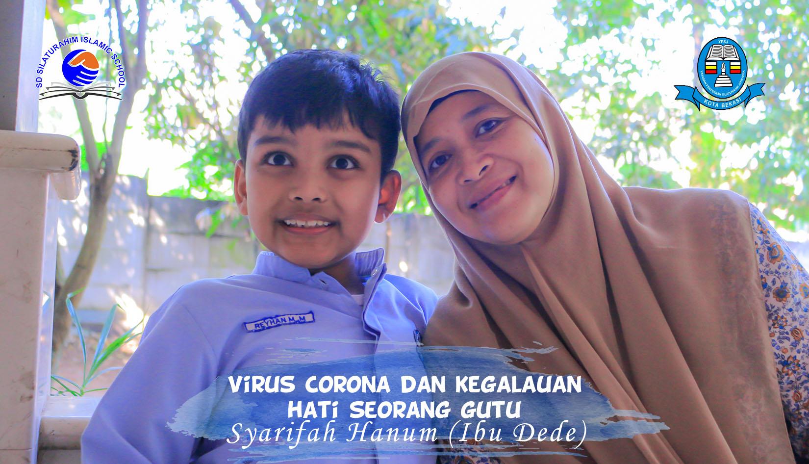 Read more about the article VIRUS CORONA DAN KEGALAUAN HATI SEORANG GURU